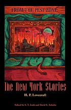 From the Pest Zone : the New York stories