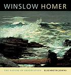 Winslow Homer : the nature of observation