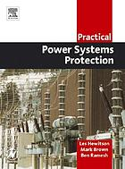 Practical power systems protection