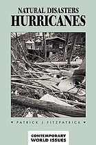 Natural disasters, hurricanes : a reference handbook