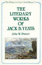 The literary works of Jack B. Yeats