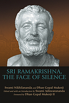 Sri Ramakrishna, the Face of Silence.
