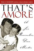 That's amore : a son remembers Dean Martin