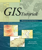 GIS tutorial : workbook for ArcView 9