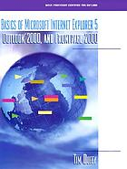 Basics of Microsoft Internet Explorer 5, Outlook 2000, and FrontPage 2000