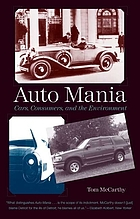 Auto mania : cars, consumers, and the environment