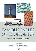 Famous fables of economics