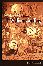Politics and history in William Golding : the world turned upside down