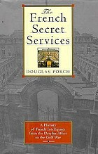 The French secret services : from the Dreyfus Affair to the Gulf War