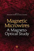 Magnetic microwires : a magneto-optical study