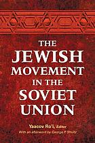 The Jewish movement in the Soviet Union
