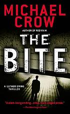 The bite : a Luther Ewing thriller
