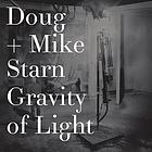 Doug + Mike Starn, gravity of light