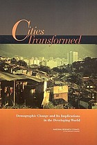 Cities transformed : demographic change and its implications in the developing world