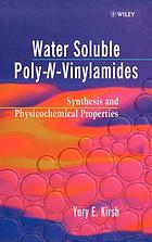 Water-soluble poly-N-vinylamides : synthesis and physicochemical properties