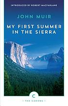 My first summer in the Sierra : the journal of a soul on fire