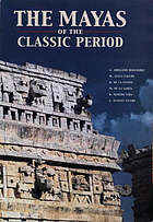 The Mayas of the classical period