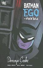 Batman. Ego, and other tales