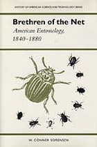 Brethren of the net : American entomology, 1840-1880