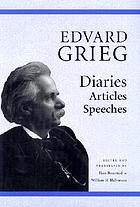 Edvard Grieg : diaries, articles, speeches