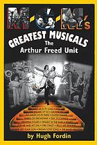 M-G-M's greatest musicals : the Arthur Freed unit