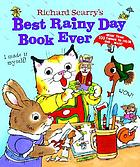 Richard Scarry's best rainy day book ever.