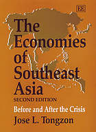 The economies of Southeast Asia : before and after the crisis