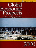 Global economic prospects and the developing countries.