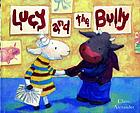 Lucy and the bully
