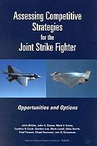 Assessing competitive strategies for the joint strike fighter : opportunities and options
