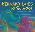 Bernard goes to school
