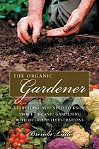The practical organic gardener : everything you need to know with more than 200 illustrations