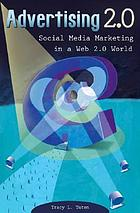 Advertising 2.0 : social media marketing in a Web 2.0 world