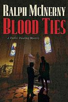 Blood ties : a Father Dowling mystery