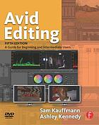 Avid editing : a guide for beginning and intermediate users