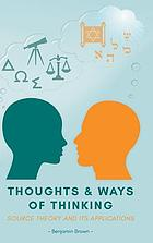 Thoughts and ways of thinking : source theory and its applications