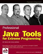Professional Java tools for extreme programming : Ant, Xdoclet, JUnit, Cactus, and Maven
