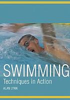 Swimming : techniques in action
