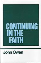 The works of John Owen, volume 11: continuing the faith