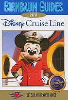 Disney Cruise Line 2011 : the official guide.