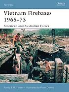 Vietnam firebases, 1965-73 : American and Australian forces