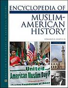 Encyclopedia of Muslim-American history