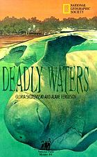 National parks mystery #3: Deadly water