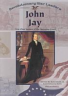 John Jay : first chief justice of the Supreme Court
