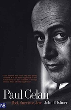 Paul Celan : poet, survivor, Jew