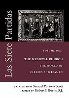 The medieval church : the world of clerics and laymen
