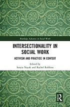 Intersectionality in Social Work : Activism and Practice in Context