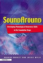 Soundaround : developing phonological awareness skills in the foundation stage