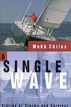 A single wave : stories of storms and survival