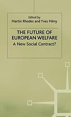 The future of European welfare : a new social contract?